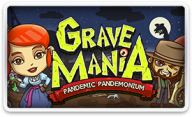 Grave Mania 2: Pandemic Pandemonium